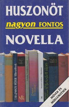 több szerző - Huszonöt nagyon fontos novella [antikvár]