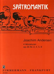 ANDERSEN, JOACHIM - 4 MINIATUREN OP.55 NR.2,4,5,8 FÜR FLÖTE UND KLAVIER