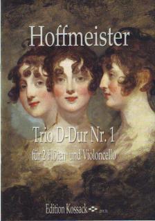 HOFFMEISTER - TRIO D-DUR NR.1 FÜR 2 FLÖTEN UND VIOLONCELLO, PARTITUR UND STIMMEN