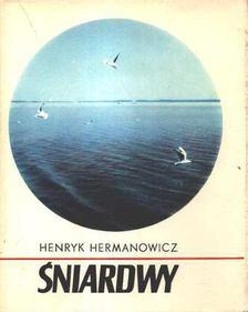 Hermanowicz, Henryk - Sniardwy [antikvár]