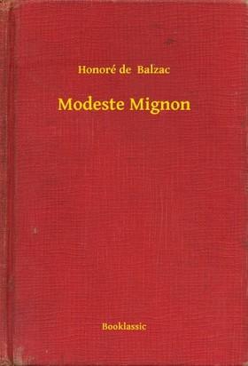 Honoré de Balzac - Modeste Mignon