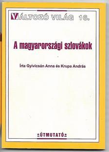 Gyivicsán Anna, Krupa András - A magyarországi szlovákok