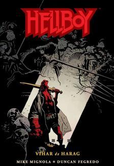Mike Mignola, Duncan Fegredo - Hellboy 7: Vihar és harag (Képregény)