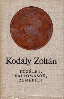 Kodály Zoltán - Közélet, vallomások, zeneélet [antikvár]
