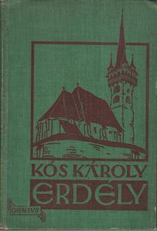 KÓS KÁROLY - Erdély [antikvár]