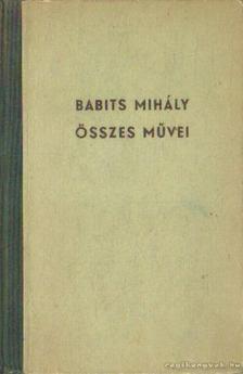 Babits Mihály - Babits Mihály összes művei [antikvár]
