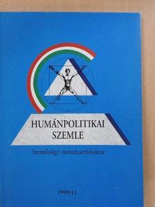 Csik Józsefné - Humánpolitikai szemle 1999. november [antikvár]