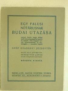gróf Gvadányi József - Egy falusi nótáriusnak budai utazása [antikvár]