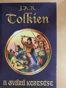 J. R. R. Tolkien - A Gyűrű keresése [antikvár]