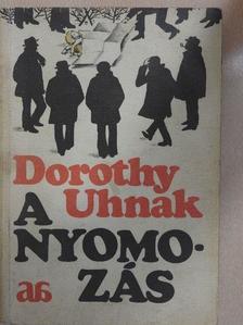 Dorothy Uhnak - A nyomozás [antikvár]