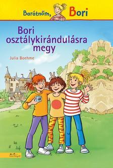 Julia Boehme - Bori osztálykirándulásra megy - Barátnőm, Bori
