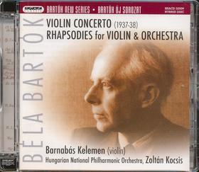 Bartók Béla - VIOLIN CONCERTO (1937-38); RHAPSODIES FOR VIOLIN & ORCHESTRA CD KELEMEN B.