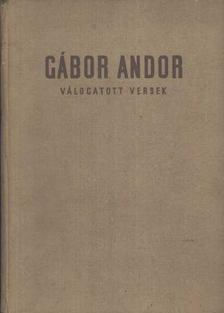 Gábor Andor - Gábor Andor válogatott versek [antikvár]