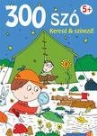 Yoyo - 300 szó Keresd és színezd! 5+