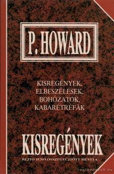 P. Howard - Kisregények [antikvár]