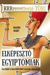 Terry Deary, Martin Brown - Elképesztő egyiptomiak