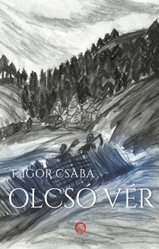 T. Igor Csaba - Olcsó vér