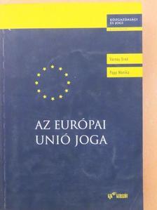 Dr. Papp Mónika - Az Európai Unió joga [antikvár]