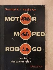 Rózsa György - Motor, moped, robogó [antikvár]