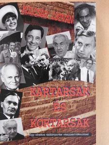 Kulcsár István - Kartársak és kortársak [antikvár]