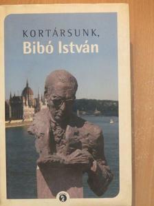 Balog Iván - Kortársunk, Bibó István [antikvár]