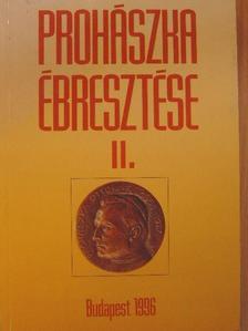 Balogh Margit - Prohászka ébresztése II. [antikvár]