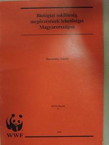Haraszthy László - Biológiai sokféleség megőrzésének lehetőségei Magyarországon [antikvár]