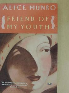 Alice Munro - Friend of My Youth [antikvár]