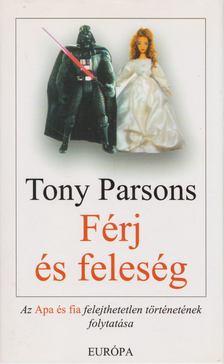 Tony PARSONS - Férj és feleség [antikvár]