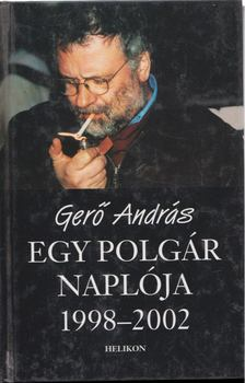 Gerő András - Egy polgár naplója 1998-2002 [antikvár]