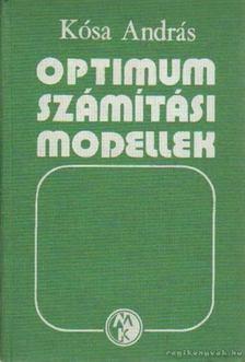 Kósa András - Optimumszámítási modellek [antikvár]