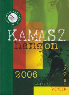 Gyimesi László (szerk.) - Kamaszhangon 2006 [antikvár]