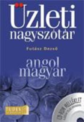 Futász Dezső - Futász Dezső: Angol-magyar üzleti nagyszótár
