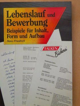 Hans Friedrich - Lebenslauf und Bewerbung [antikvár]