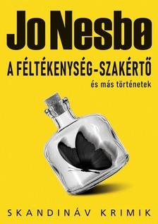 Jo Nesbo - A féltékenység-szakértő és más történetek [eKönyv: epub, mobi]