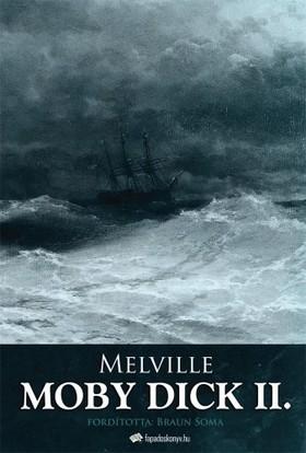 Herman Melville - Moby Dick II. kötet [eKönyv: epub, mobi]