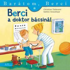 Christian Tielmann - Berci a doktor bácsinál