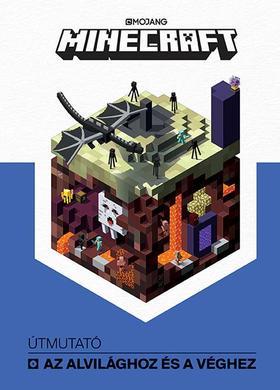 Minecraft - Útmutató az Alvilághoz és a Véghez