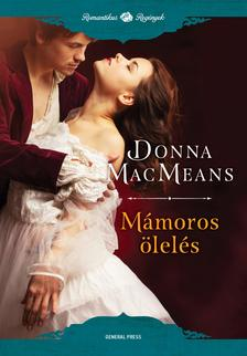 Donna MacMeans - Mámoros ölelés