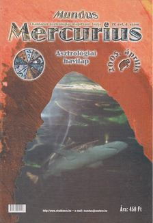 TAKÁCS TIBOR - Mundus Mercurius 2005/4. április [antikvár]