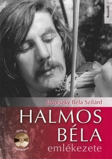 Jávorszky Béla Szilárd - Halmos Béla emlékezete [eKönyv: epub, mobi]