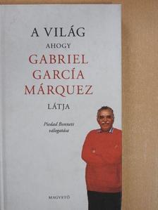 A világ - ahogy Gabriel García Márquez látja [antikvár]