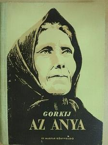Makszim Gorkij - Az anya [antikvár]