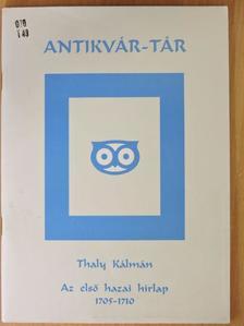 Thaly Kálmán - Az első hazai hirlap [antikvár]