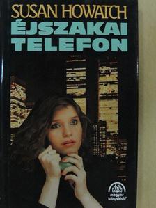 Susan Howatch - Éjszakai telefon [antikvár]