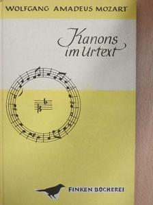 Wolfgang Amadeus Mozart - Mozart-Kanons im Urtext [antikvár]