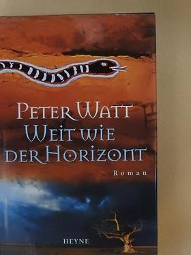 Peter Watt - Weit wie der Horizont [antikvár]