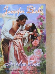 Jennifer Blake - Az éden illata [antikvár]