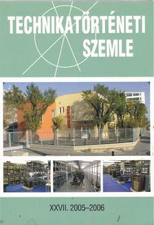 Vámos Éva - Technikatörténeti Szemle XXVII. 2005-2006 [antikvár]