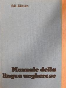 Fábián Pál - Manuale della lingua ungherese [antikvár]